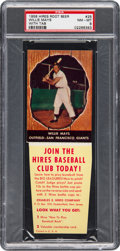 Baseball Cards:Singles (1950-1959), 1958 Hires Root Beer Willie Mays #25 PSA NM-MT 8. ...