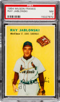 Baseball Cards:Singles (1950-1959), 1954 Wilson Franks Ray Jablonski PSA NM 7. Althoug...
