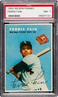 Baseball Cards:Singles (1950-1959), 1954 Wilson Franks Ferris Fain PSA NM 7. Beautiful...