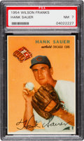 Baseball Cards:Singles (1950-1959), 1954 Wilson Franks Hank Sauer PSA NM 7....