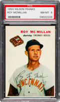 Baseball Cards:Singles (1950-1959), 1954 Wilson Franks Roy McMillan PSA NM-MT 8 - Pop Six, None Higher....