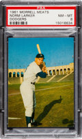 Baseball Cards:Singles (1960-1969), 1961 Morrell Meats Dodgers Norm Larker PSA NM-MT 8 - Pop Three,None Higher. ...