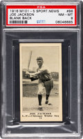 Baseball Cards:Singles (Pre-1930), 1916 M101-5 Sporting News (Blank Back) Joe Jackson #86 PSA NM-MT8....