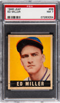 Baseball Cards:Singles (1940-1949), 1948 Leaf Ed Miller #68 PSA NM 7....
