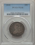 Bust Quarters, 1818 25C VG10 PCGS. PCGS Population: (72/701). NGC Census: (10/358). Mintage 361,174. . From The E.B. Strickland Colle...