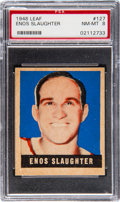 Baseball Cards:Singles (1940-1949), 1948 Leaf Enos Slaughter #127 PSA NM-MT 8. Does th...