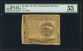 Colonial Notes:Continental Congress Issues, Continental Currency May 10, 1775 $4 PMG About Uncirculate...