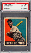 Baseball Cards:Singles (1940-1949), 1948 Leaf George Vico #47 PSA NM-MT 8 -Only One Higher....