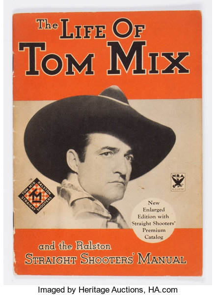 296978b6791c3 The Life of Tom Mix and Ralston Straight Shooters