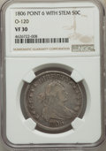 Early Half Dollars, 1806 50C Pointed 6, Stem, O-120, T-28, R.3, VF30 NGC. NGC Census:(6/16). PCGS Population: (1/5). ...