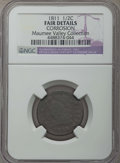 1811 1/2 C -- Corrosion -- NGC Details. Fair. EX: Maumee Valley Collection. Mintage 63,140....(PCGS# 1135)
