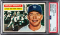 Baseball Cards:Singles (1950-1959), 1956 Topps Mickey Mantle (Gray Back) #135 PSA NM 7....