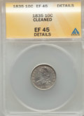 Bust Dimes, 1835 10C -- Cleaned -- ANACS. XF45 Details. NGC Census: (28/387).PCGS Population: (111/432). Mintage 1,410,000....