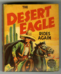 Books:Superhero, Big Little Book #1458 The Desert Eagle (Whitman, 1939) Condition:VF+....