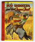 "Books:Vintage, Big Little Book #582 ""Swap It"" Book - Bud Shinners and the Oregon Trail (Whitman, 1949) Condition: FN...."