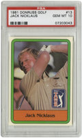 Golf Cards:General, 1981 Donruss Golf Jack Nicklaus #13 PSA Gem Mint 10. The Golden Bear Jack Nicklaus is the subject of the flawless Gem Mint ...