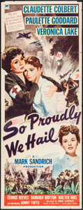 """Movie Posters:War, So Proudly We Hail (Paramount, 1943). Insert (14"""" X 36""""). War.. ..."""