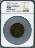 Expositions and Fairs, 1893 World's Columbian Exposition, Christopher Columbus, MS64 BrownNGC. Eglit-55. Bronze, 50.5 mm....