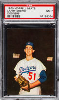 Baseball Cards:Singles (1960-1969), 1960 Morrell Meats Dodgers Larry Sherry PSA NM 7....