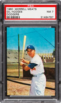 Baseball Cards:Singles (1960-1969), 1960 Morrell Meats Gil Hodges (SP) PSA NM 7 - Pop Five, One Higher....