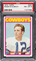 Football Cards:Singles (1970-Now), 1972 Topps Roger Staubach #200 PSA NM-MT 8. Roger ...