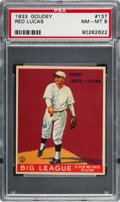 Baseball Cards:Singles (1930-1939), 1933 Goudey Red Lucas #137 PSA NM-MT 8 - None Higher....