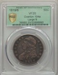 Bust Half Dollars, 1819/8 50C Large 9, O-104a, R.2, VF20 PCGS Secure. EX: 30th Anniversary. PCGS Population: (1/6 and 0/0+). NGC Census: (0/7 ...