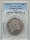 Bust Half Dollars, 1819/8 50C Small 9 -- Cleaning -- PCGS Genuine. VF Details. NGC Census: (4/170). PCGS Population: (13/270). CDN: $185 Whsle...