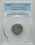 Bust Dimes: , 1809 10C -- Cleaning -- PCGS Genuine. Fine Details. PCGS Population: (9/78). CDN: $1,250 Whsle. Bid for ...