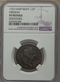 Colonials, 1722 1/2 P Hibernia Halfpenny, Type Two, Harp Right -- Scratches -- Details NGC. VF. NGC Census: (1/13). PCGS Population: (...