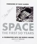 Explorers:Space Exploration, Buzz Aldrin Signed Book: Space: The First 50 Years by Sir Patrick Moore and H J P Arnold, Originally from His Pers...