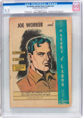 Golden Age (1938-1955):Non-Fiction, Joe Worker and the Story of Labor #nn (Frederick S. Clarke, 1950)CGC VG+ 4.5 Cream to off-white pages....