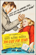 """Too Late for Tears (United Artists, 1949). One Sheet (27"""" X 41""""). Film Noir"""