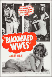 """Blackmailed Wives (Mitam Productions, 1968). One Sheet (28"""" X 42""""). Sexploitation"""