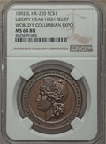 Expositions and Fairs, 1892 World's Columbian Expo So-Called Dollar, High Relief LibertyHead, HK-220, MS64 Brown NGC....