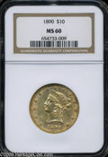Liberty Eagles: , 1890 $10 MS60 NGC. ...