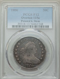 Early Half Dollars, 1806 50C Pointed 6, Stem, O-115a, T-17, R.2, Fine 12 PCGS. PCGSPopulation: (2/17). NGC Census: (2/31). Fine 12.. From ...