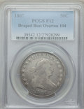 Early Half Dollars, 1807 50C Draped Bust, O-104, T-9, Low R.5, Fine 12 PCGS. PCGSPopulation: (2/4). NGC Census: (1/5). Fine 12. ...