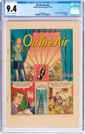 Golden Age (1938-1955):Miscellaneous, On the Air #nn (NBC, 1947) CGC NM 9.4 Off-white to white pages....