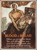 """Movie Posters:War, World War I Propaganda (United States Food Administration, 1917).Poster No. 16 (21"""" X 29"""") """"Blood or Bread,"""" Henry Raleigh ..."""