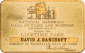 Baseball Collectibles:Others, 1971 Dave Bancroft National Baseball Hall of Fame Lifetime Pass from The Dave Bancroft Collection. . ...