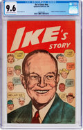 Golden Age (1938-1955):Miscellaneous, Ike's Story #nn (Sponsored Comics, Inc., 1952) CGC NM+ 9.6 Cream to off-white pages....