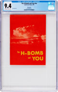 Golden Age (1938-1955):Miscellaneous, The H-Bomb and You #nn (Commercial Comics, 1955) CGC NM 9.4 Off-white to white pages....