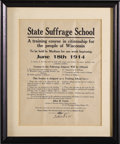 "Political:Posters & Broadsides (1896-present), Broadside for Wisconsin State Suffrage School. Paper, 9"" x 11.75"", framed and matted to an overall size of 13"" x 16"", modern..."