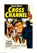 """Movie Posters:Drama, Cross Channel (Republic, 1955). One Sheet (27"""" X 41""""). Offered here is an original poster for this drama starring Wayne Morr..."""