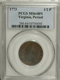 Colonials, 1773 1/2P Virginia Halfpenny, Period MS64 Brown PCGS....