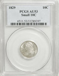 Bust Dimes: , 1829 10C Small 10C AU53 PCGS. PCGS Population (10/152). NGC Census:(2/190). Mintage: 770,000. Numismedia Wsl. Price for NG...