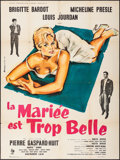 """Movie Posters:Foreign, The Bride is Much Too Beautiful (Pathe Consortium Cinema, 1956). French Grande (47"""" X 63""""). Foreign.. ..."""