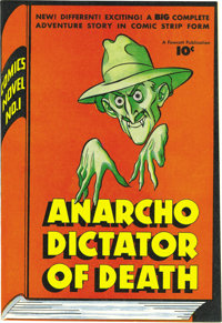 Comics Novel #1 Anarcho, Dictator of Death - Mile High pedigree (Fawcett, 1947) Condition: NM/MT. Consider the black bor...