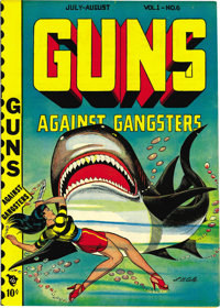 Guns Against Gangsters #6 Mile High pedigree (Novelty Press, 1949) Condition: NM+. L. B. Cole's cover featuring a shark...